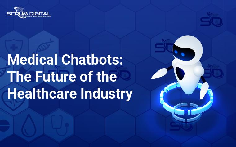 Medical Chatbots